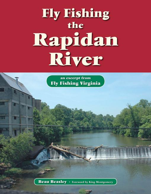 Fly Fishing the Rapidan River EB9781618810434