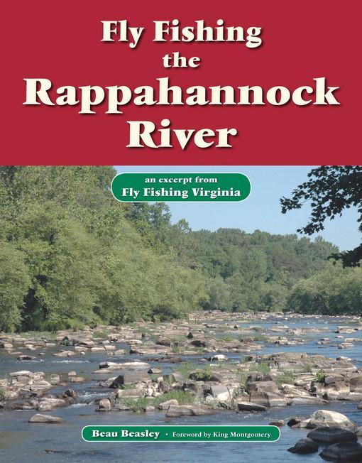 Fly Fishing the Rappahannock River EB9781618810441
