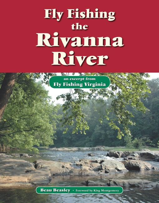 Fly Fishing the Rivanna River EB9781618810458