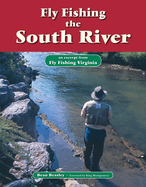 Fly Fishing the South River