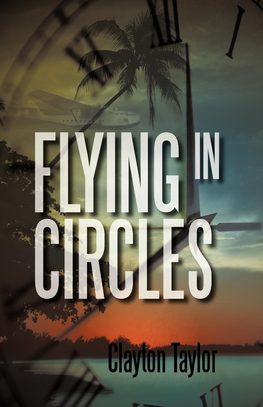 Flying in Circles EB9781462008933