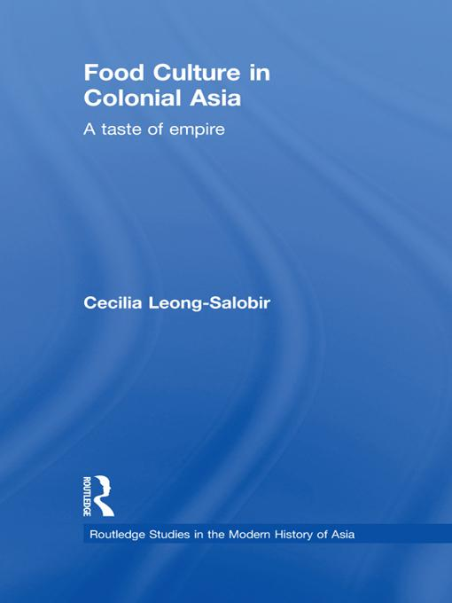 Food Culture in Colonial Asia EB9781136726545