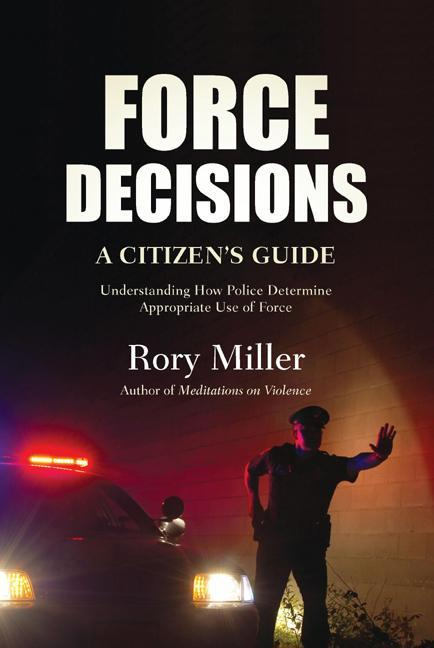 Force Decisions: A Citizen's Guide EB9781594392443