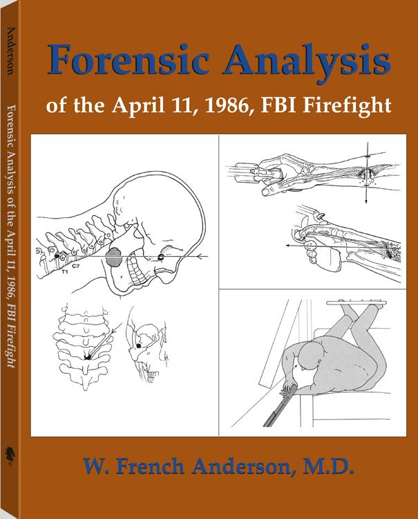Forensic Analysis Of The April 11, 1986, FBI Firefight EB9781610041270