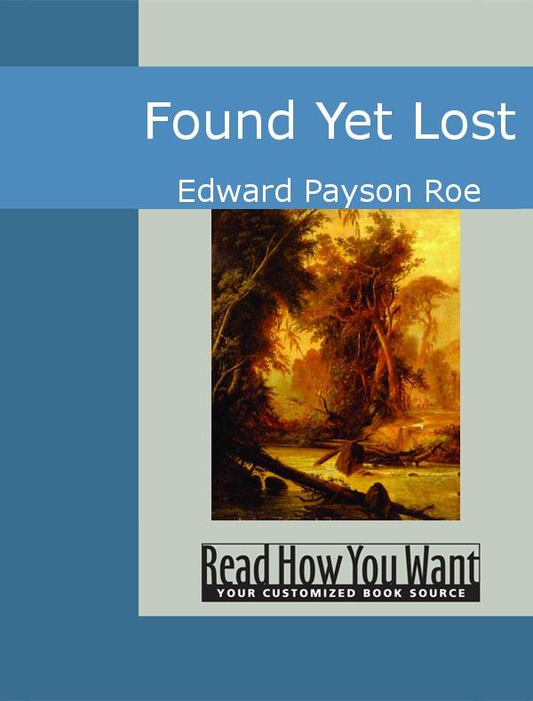 Found Yet Lost