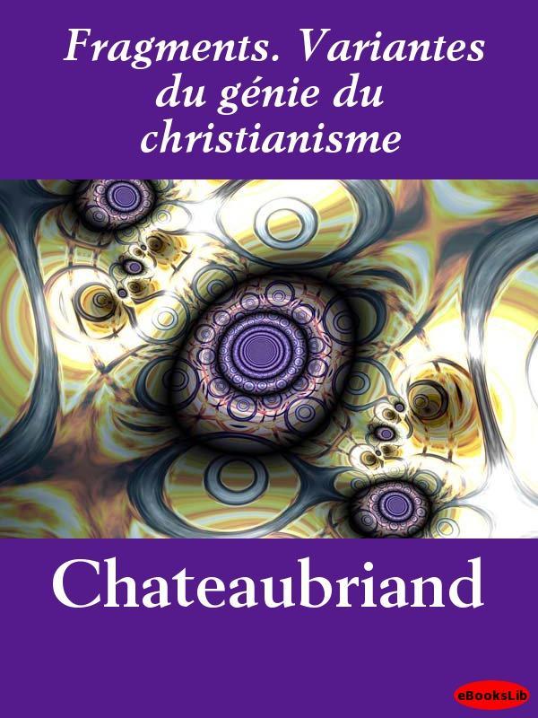 Fragments. Variantes du g?nie du christianisme EB9781412195201