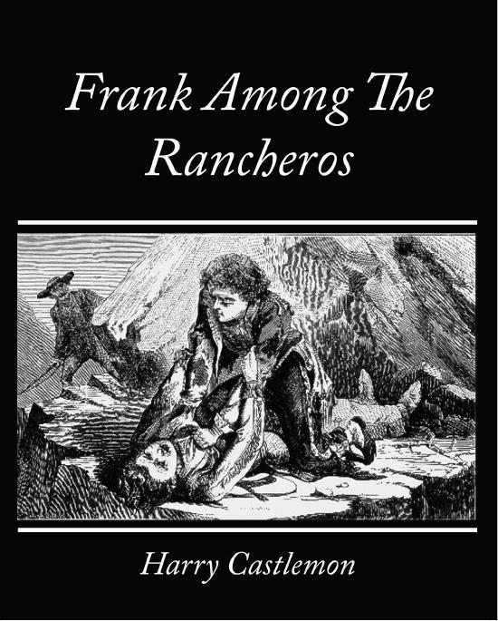 Frank Among The Rancheros EB9781438560892