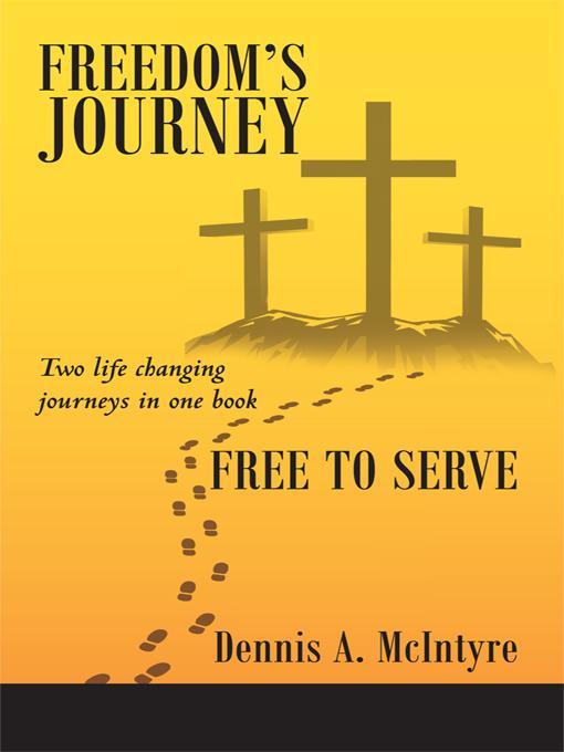 Freedom's Journey Free to Serve EB9781462036097