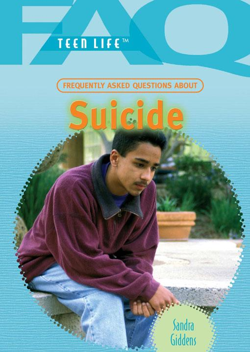 Frequently Asked Questions About Suicide EB9781435848597
