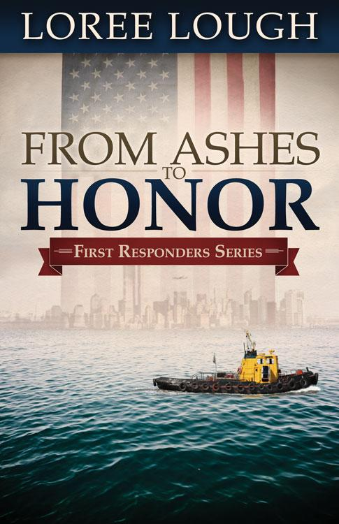 From Ashes to Honor: Book #1 in the First Responders series EB9781426736520