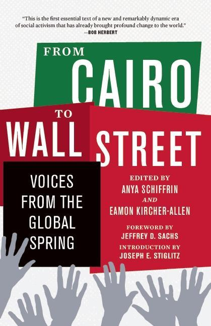 From Cairo to Wall Street: Voices from the Global Spring EB9781595588371