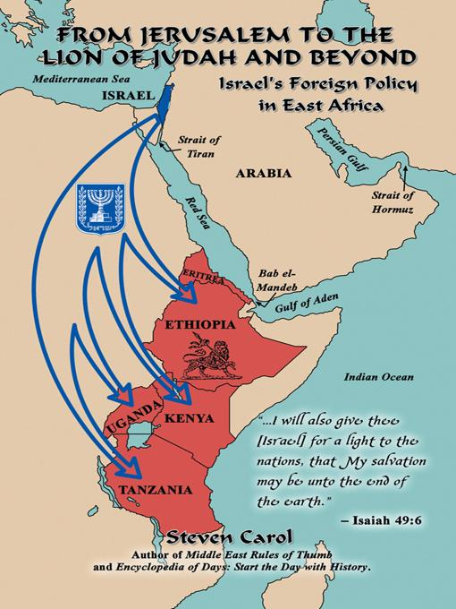 From Jerusalem to the Lion of Judah and Beyond: Israel's Foreign Policy in East Africa EB9781469761305