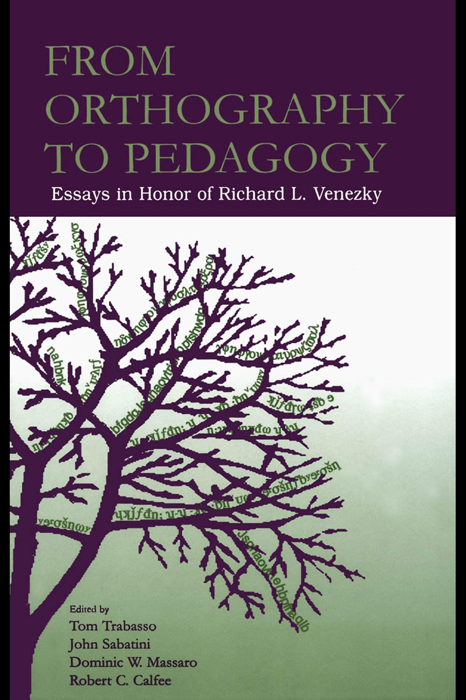 From Orthography to Pedagogy: Essays in Honor of Richard L. Venezky EB9781410613028