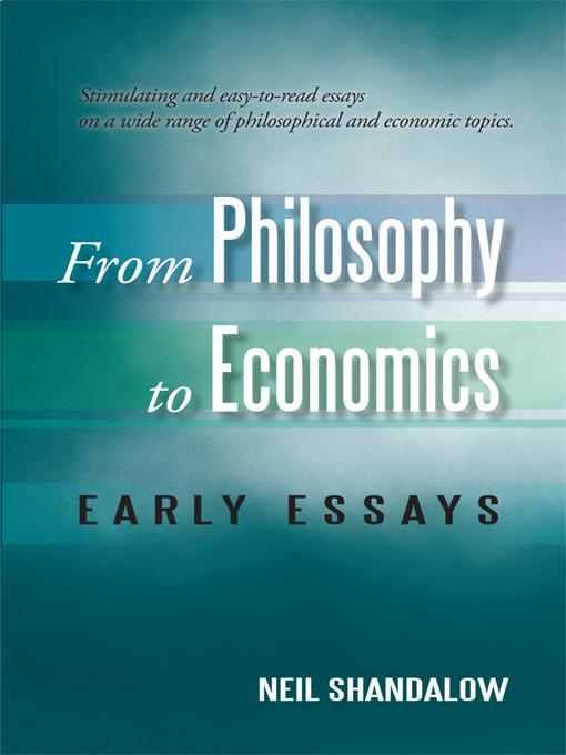 From Philosophy to Economics: Early Essays