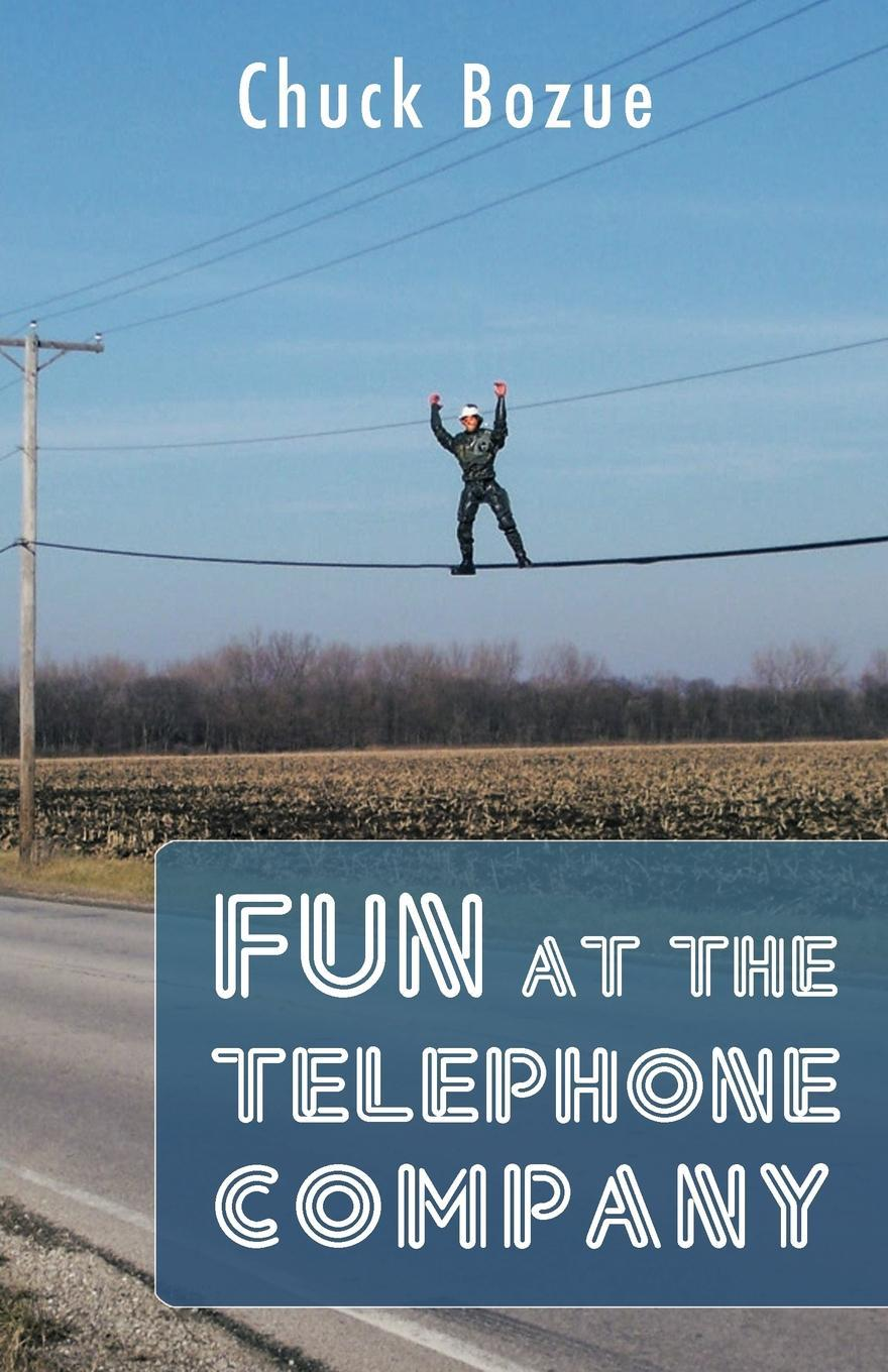 Fun At The Telephone Company