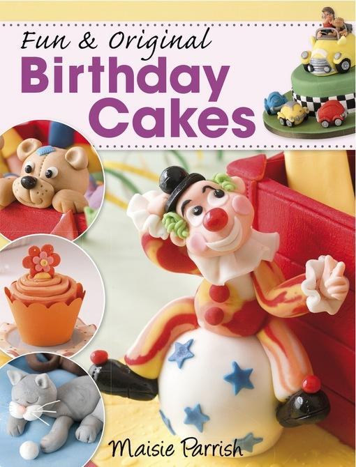 Fun & Original Birthday Cakes EB9781446354056