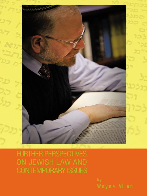Further Perspectives on Jewish Law and Contemporary Issues EB9781426995583