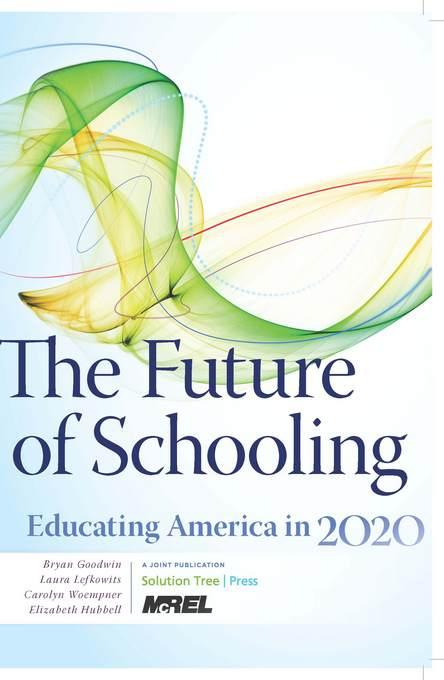 Future of Schooling, The EB9781935542476