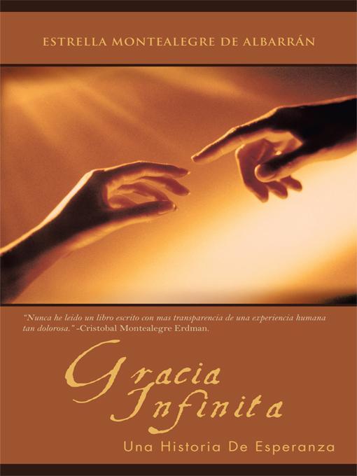 GRACIA INFINITA: Una Historia De Esperanza EB9781462042906