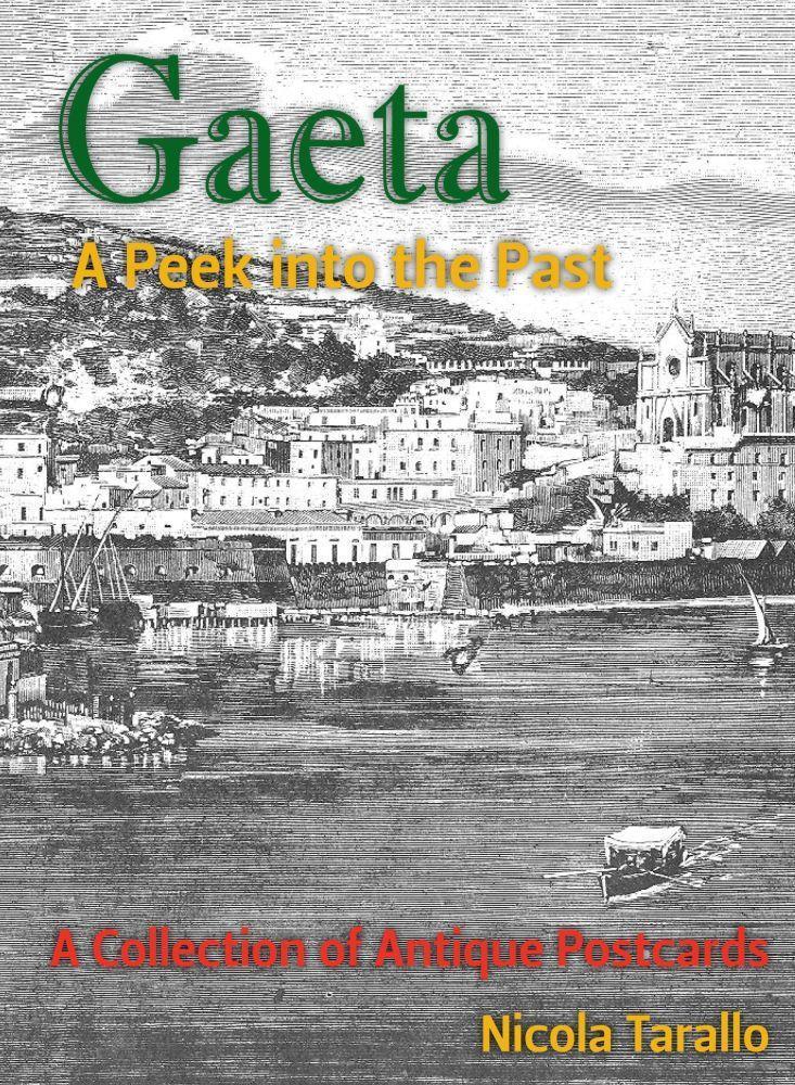 Gaeta - A Peek Into the Past EB9781456604639