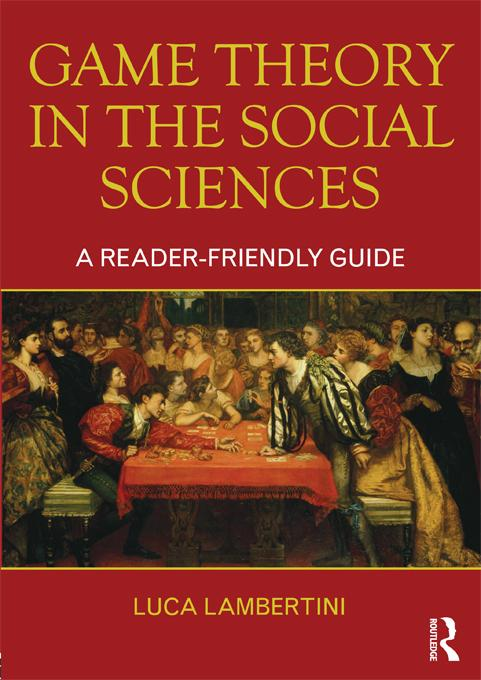 Game Theory in the Social Sciences EB9781136737596