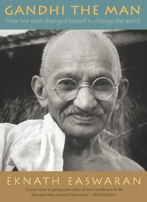 Gandhi the Man iPad Edition: How One Man Changed Himself to Change the World EB9781586380670