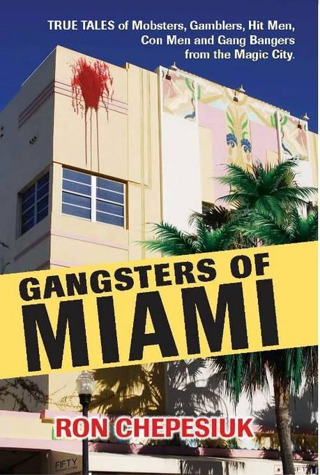 Gangsters of Miami EB9781569804407