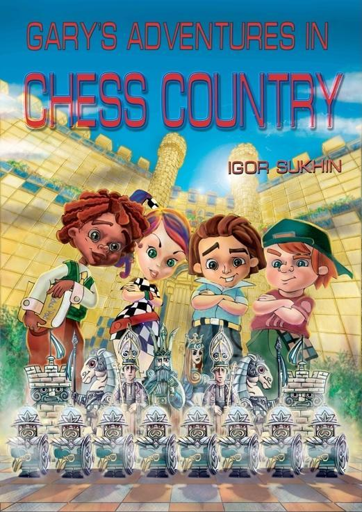 Gary's Adventures in Chess Country EB9781936277100