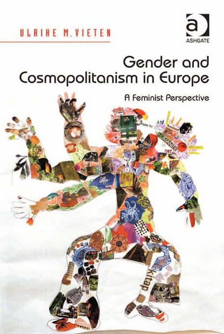 Gender and Cosmopolitanism in Europe: A Feminist Perspective EB9781409433842