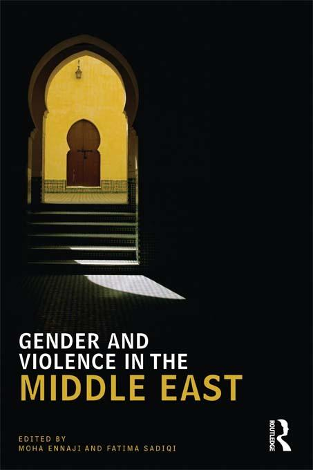 Gender and Violence in the Middle East EB9781136824326