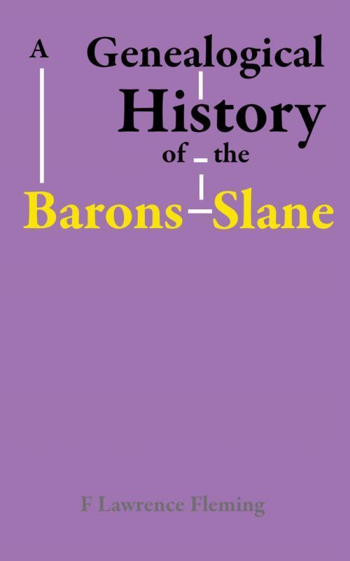 Genealogical History of the Barons Slane EB9781899820726