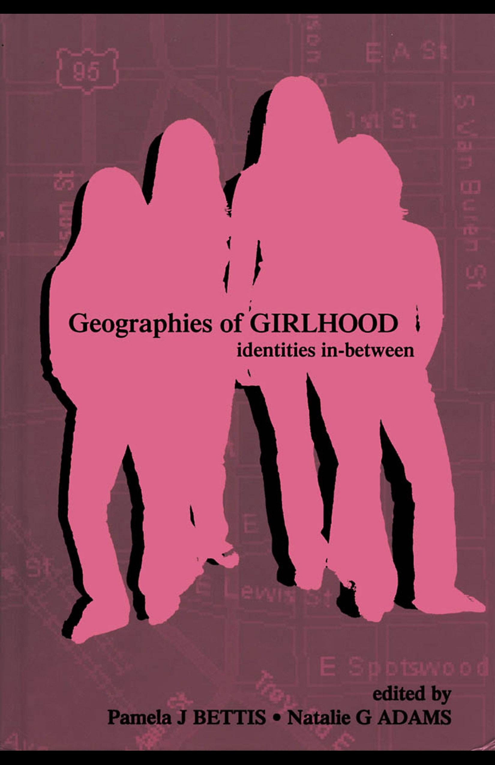 Geographies of Girlhood: Identities In-between EB9781410612632