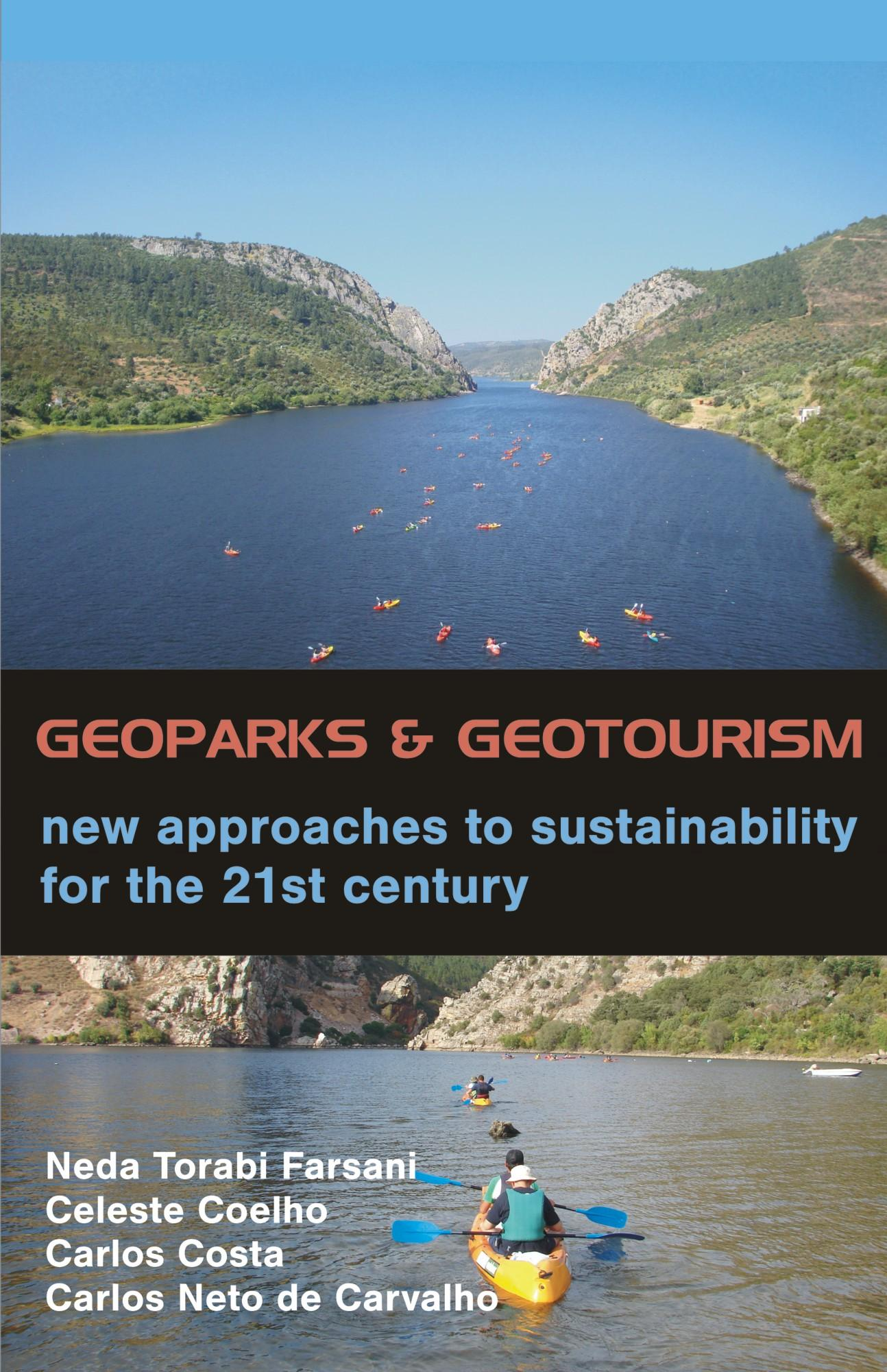 Geoparks and Geotourism: New Approaches to Sustainability for the 21st Century EB9781612335520