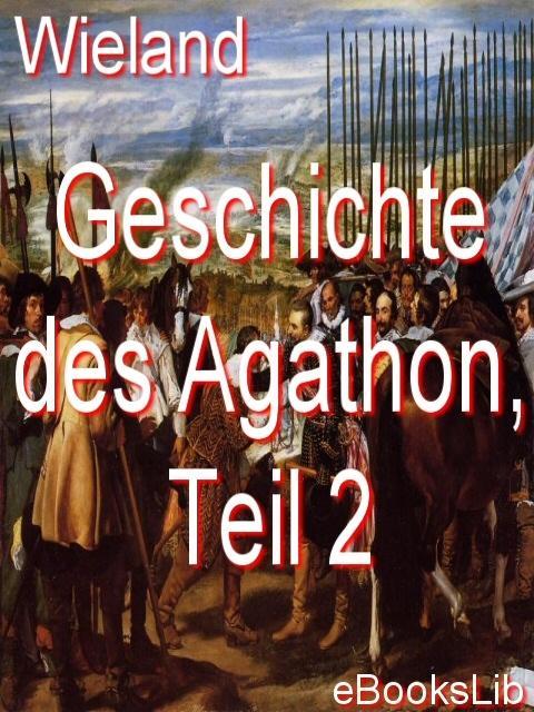 Geschichte des Agathon, Teil 2 EB9781412156561