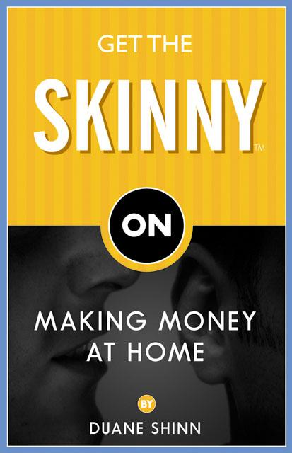 Get The Skinny On Making Money At Home EB9781600370601