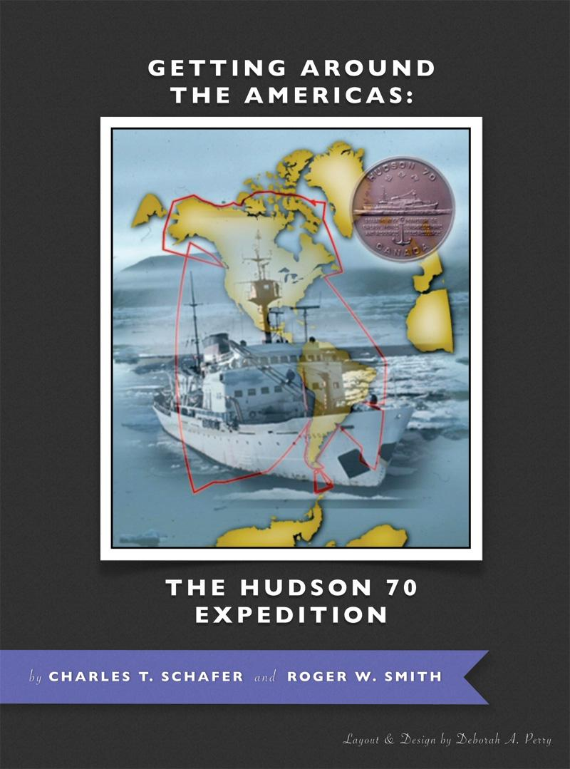 Getting Around the Americas: The Hudson 70 Expedition EB9781621371014