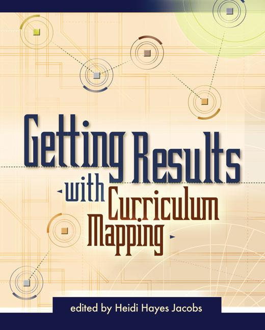 Getting Results with Curriculum Mapping EB9781416601623