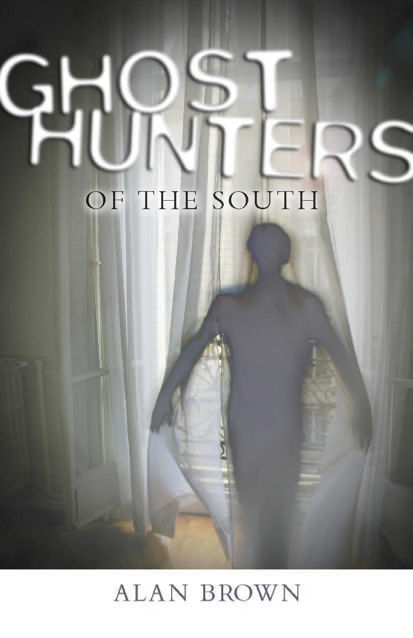 Ghost Hunters of the South: Revised Second Edition EB9781604731446