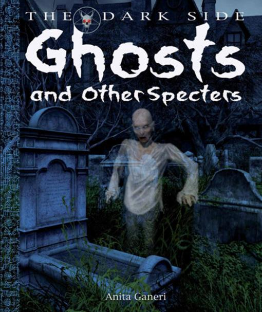 Ghosts and Other Specters EB9781448802876