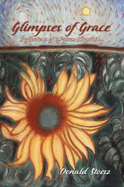 Glimpses of Grace: Reflections of a Prison Chaplain EB9781770671812