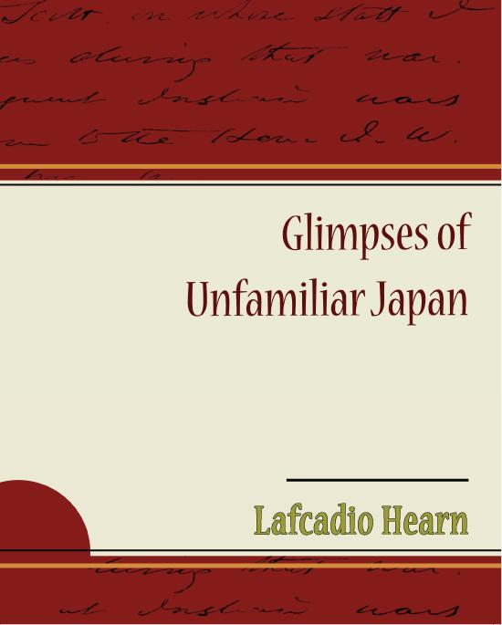 Glimpses of Unfamiliar Japan EB9781438545721