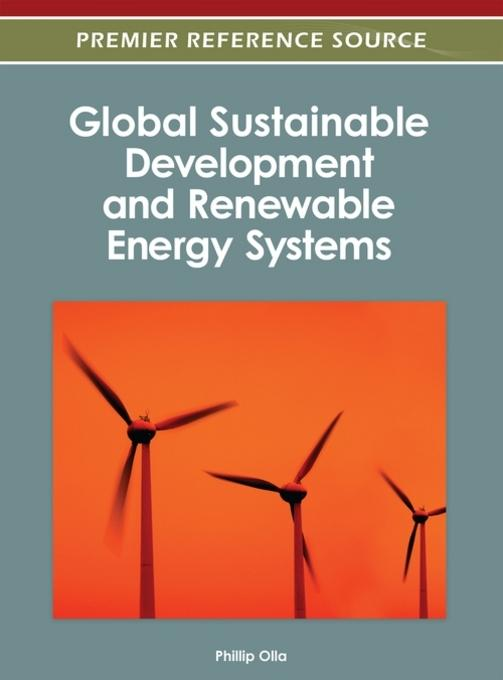 Global Sustainable Development and Renewable Energy Systems EB9781466616264