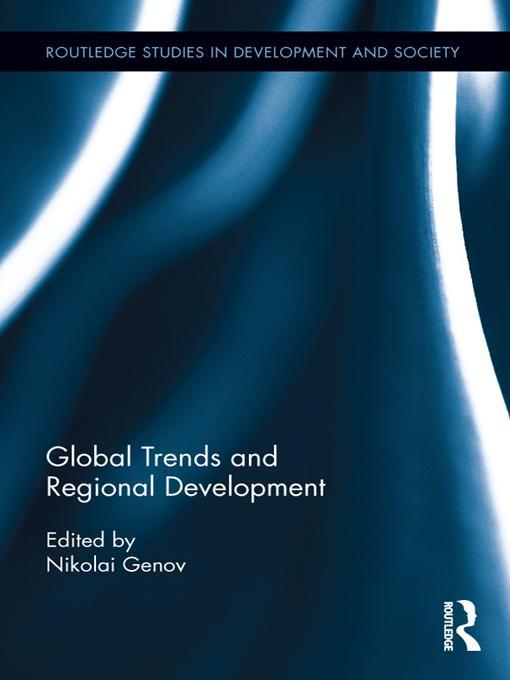 Global Trends and Regional Development EB9781136633461