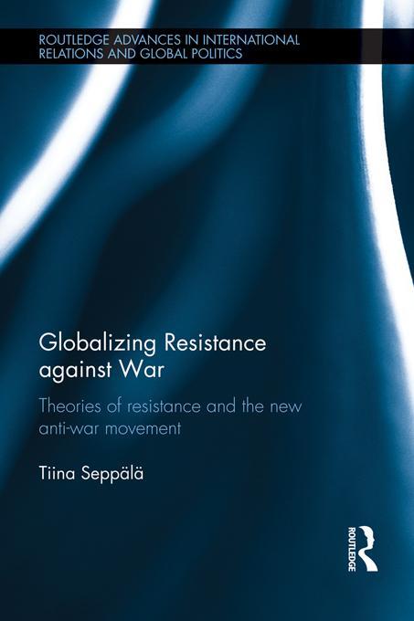 Globalizing Resistance against War EB9781136330803