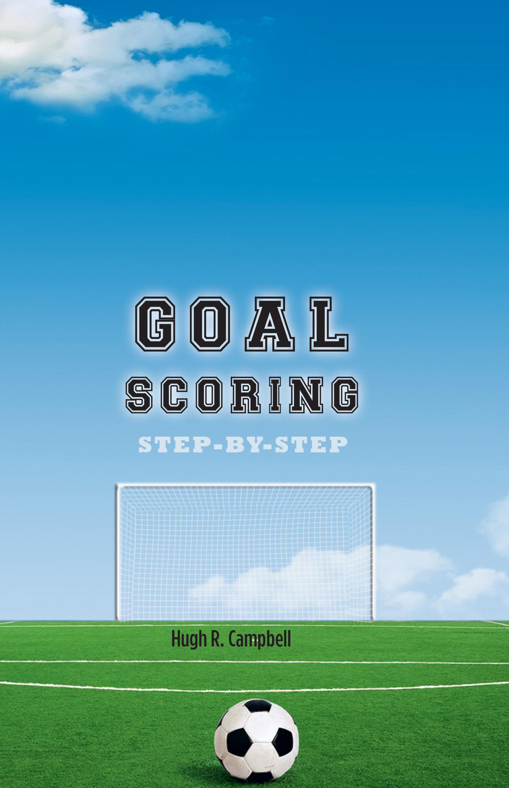 Goal Scoring Step-By-Step EB9781770674943