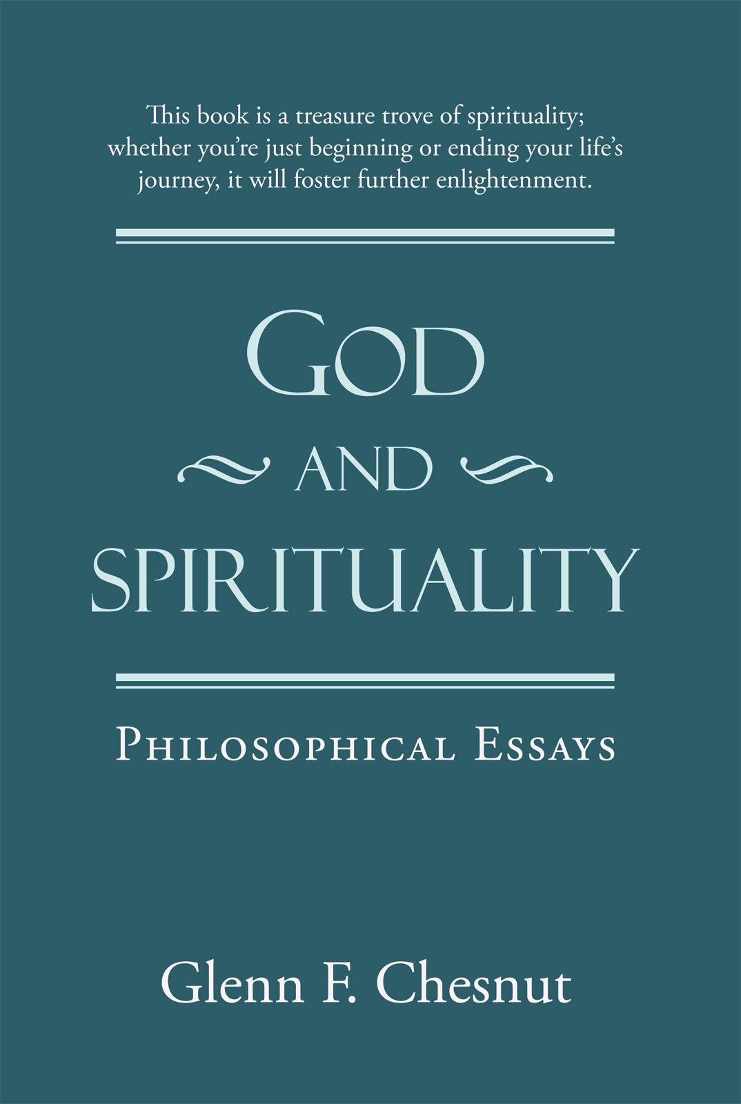 God and Spirituality: Philosophical Essays EB9781450228541