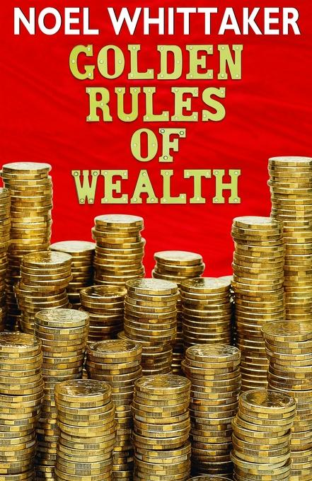 Golden Rules of Wealth EB9781458795052