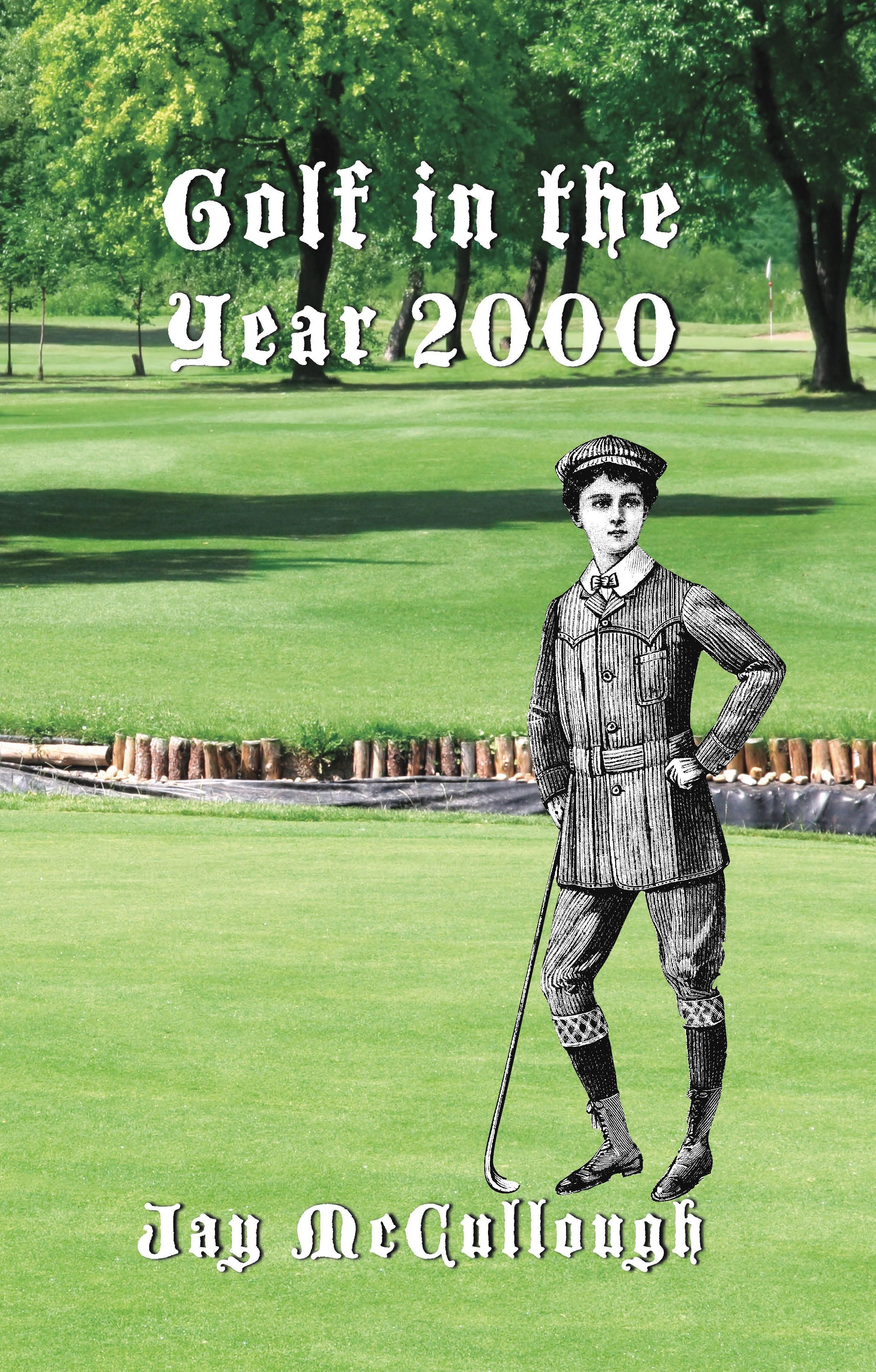 Golf in the Year 2000 EB9781611790078