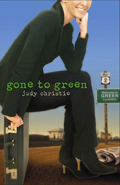 Gone to Green: The Green Series #1 EB9781426713620