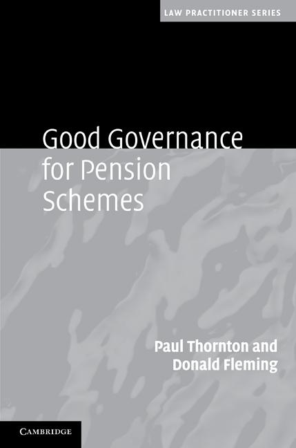 Good Governance for Pension Schemes EB9781139098083